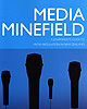 Media Minefield